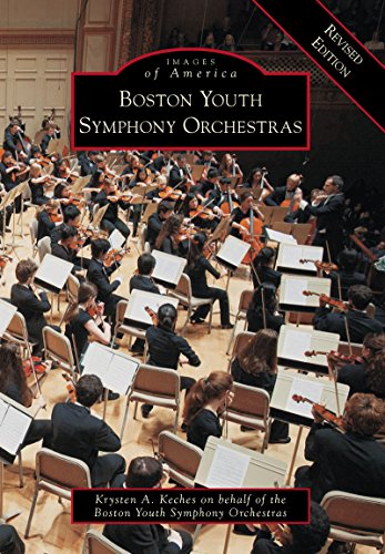Boston Youth Symphony Orchestras Revised Edition (Images of America) (English Edition)