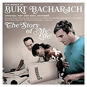 The Story of My Life the Songs of Burt Bacharach