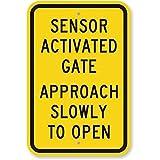 Walter63 Schild mit Sensor Activate Gate Approach Slowly to Open Aluminium Blech 30,5 x 45,7 cm