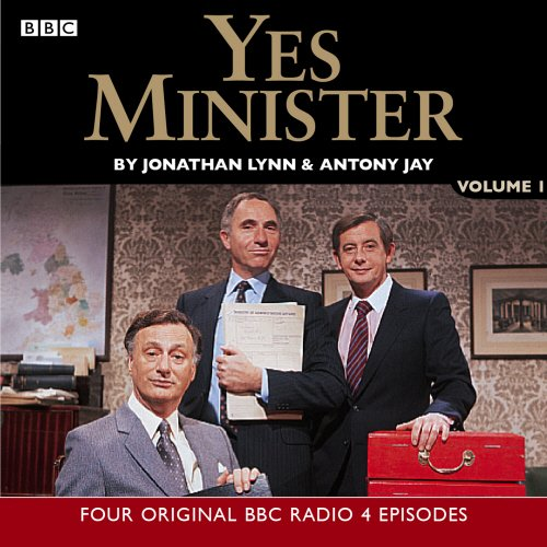 Yes Minister: Volume 1 (BBC Radio Collection)