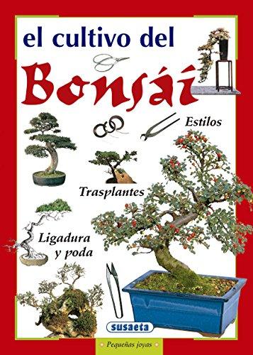 Cultivo Del Bonsai (Pequeñas Joyas) por Anupama Chandwani
