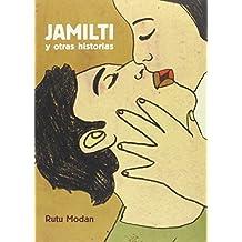 Jamilti y otras historias (Sillón Orejero)
