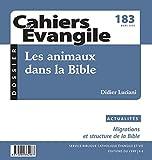Cahiers Evangile - numéro 183 Les animaux dans la Bible