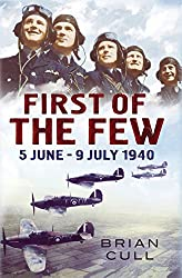 First of the Few: 5 June - July 1940