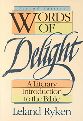 words-of-delight-by-author-l-ryken-published-on-february-1993