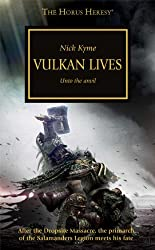 Vulkan Lives (Horus Heresy) by Nick Kyme (2014-05-27)
