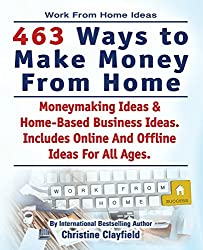 Work From Home. 463 Ways To Make Money From Home. Work From Home Ideas. Moneymaking Ideas & Home Based Business Ideas Online And Offline Ideas For All Ages.