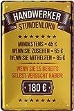 Handwerker Stundenlohn 20x30 cm Blechschild 1281