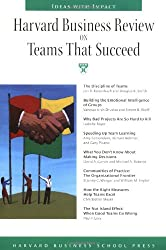 Harvard Business Review on Teams That Succeed (