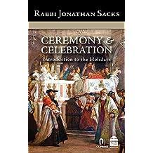 Ceremony & Celebration: Introduction to the Holidays (English Edition)