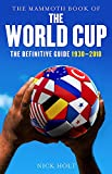 Mammoth Book Of The World Cup (Mammoth Books)