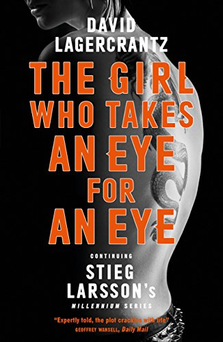 The Girl Who Takes an Eye for an Eye: Continuing Stieg Larsson's Millennium Series (English Edition) (Girl In Translation Ebook)