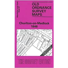 Chorlton-on-Medlock 1848: Manchester Sheet 39 (Old Ordnance Survey Maps of Manchester)