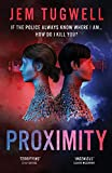 Proximity: If the police always know where I am...how do I kill you?(An iMe Book)