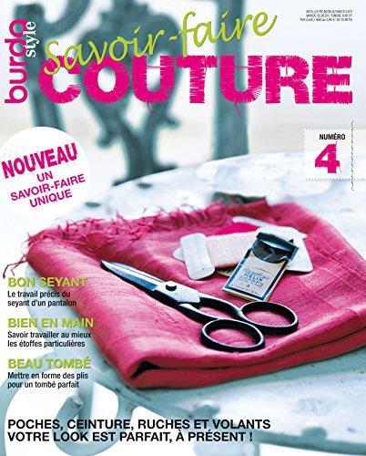 Savoir-faire Couture n°4 : BurdaStyle: Votre look est parfait, à présent !