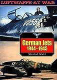 German Jets, 1944-1945 (Luftwaffe at War)