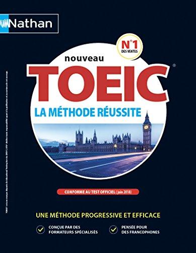 TOEIC® La Méthode Réussite (conforme au test Toeic® en vigueur à partir de juin 2018) par Justin Stults
