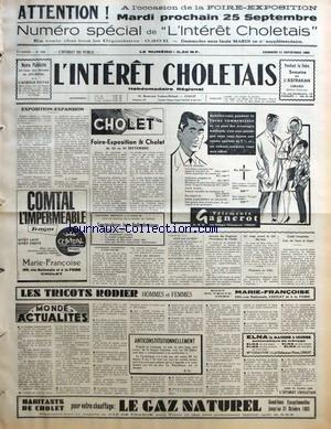 INTERET CHOLETAIS (L') [No 38] du 21/09/1962 - EXPOSITION-EXPANSION PAR R-J FEER CHOLET FOIRE-EXPOSITION DE CHOLET DE 22 AU 30 SEPTEMBRE EXPOSITION NATIONALE D'AVICULTURE AMICALE DES EMPLOYES MUNICIPAUX DE CHOLET UN SINGE PREND LA CLEF DES BOIS MUSICIENS EN FOLIE CREDIT IMMOBILIER COIN DE TERRE ET FOYER MONDE ACTUALITES ANTICONSTITUTIONNELLEMENT PAR B M par Collectif