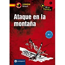 Ataque en la montaña: Spanisch A1 (Compact Lernkrimi Hörbuch)