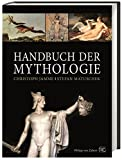Handbuch der Mythologie: Sonderausgabe - Christoph Jamme, Stefan Matuschek