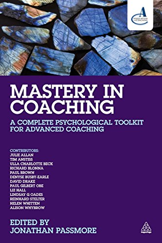 Mastery in Coaching: A Complete Psychological Toolkit for Advanced Coaching PDF Books