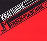 Kraftwerk: Die Mensch-Maschine (Remaster) (Audio CD)