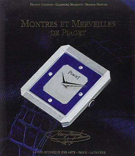 MONTRES ET MERVEILLES DE PIAGET 1874-1994