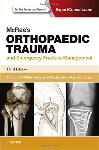 McRae's Orthopaedic Trauma and Emergency Fracture Management, 3e (Churchill Pocketbooks) by Timothy O White BMedSci MBChB FRCSEd (Tr & Orth) MD (2015-12-09)
