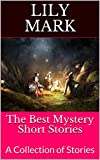 The Best Mystery Short Stories : A Collection of Stories