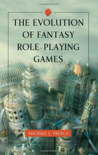 The Evolution of Fantasy Role-Playing Games (English Edition)