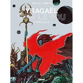Yragaël - Urm le fou: L'intégrale