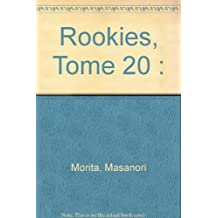 Rookies, tome 20