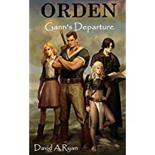 Orden: Gann's Departure (English Edition)
