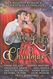 Nine Lords for Christmas : A Regency Romance Christmas Anthology: Nine Seductive...