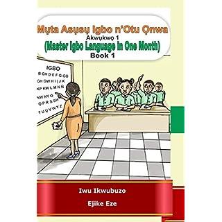 Muta Igbo n'Otu Onwa: Master Igbo in One Month