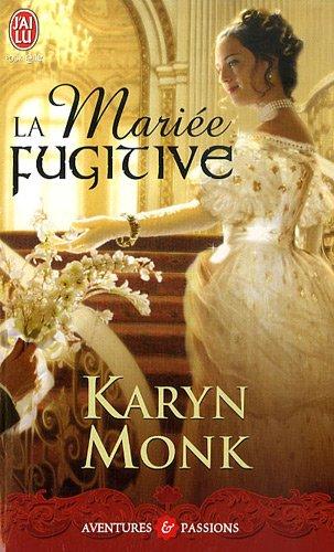 La mariée fugitive par Karyn Monk