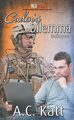 Caden's Dilemma (Indiscreet Series) (Volume 6)