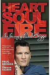 Heart Soul Fire Paperback