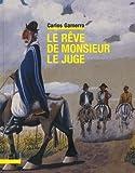 """Afficher """"Le rêve de monsieur le juge"""""""