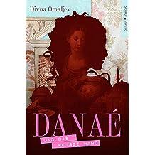 Danaé und die Weiße Hand: Historischer Abenteuerroman (German Edition)