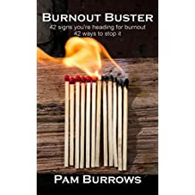 Burnout Buster: 42 signs you're heading for burnout - 42 ways to stop it (Pocket Rocket Book 1)