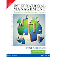 International Management Managing Across Borders and Cultures: Text and Cases