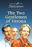 The Two Gentlemen of Verona (Cambridge School Shakespeare)