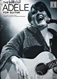 The best of Adele for guitar / Adele | Adele (1988-....)