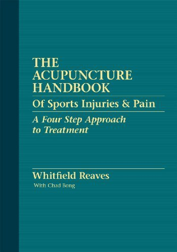 The Acupuncture Handbook of Sports Injuries & Pain by Whitfield Reaves (2009-08-25)