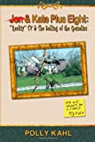Jon & Kate Plus Eight: Reality TV & the Selling of the Gosselins: Reality TV & the Selling of the Gosselins