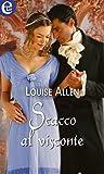 Scacco al visconte (eLit) (Silk & Scandal Vol. 1)