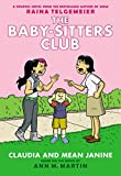 Claudia and Mean Janine: Full-Color Edition (The Baby-Sitters Club Graphix #4) (English Edition)