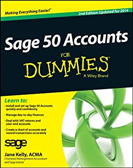 Sage 50 Accounts For Dummies by [Kelly, Jane]