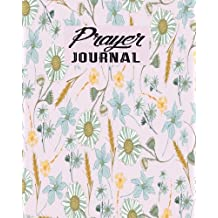 Prayer Journal: Journal 8 x 10, 100 Pages, Guide To Pyayer, Praise And Thanks: Beautiful Calligraphy: Volume 8